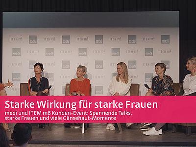 Starke Wirkung für starke Frauen - medi und ITEM m6 Kunden-Event