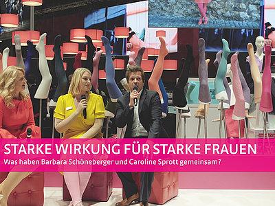 Starke Wirkung für starke Frauen – Was haben Barbara Schöneberger und Caroline Sprott gemeinsam?