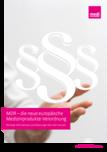 MDR – die neue europäische Medizinprodukte-Verordnung